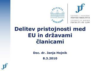 Delitev pristojnosti med EU in državami članicami