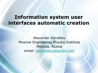 I nformation system  u ser interfaces automatic creation