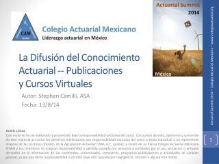 La Difusión del Conocimiento Actuarial -- Publicaciones  y Cursos Virtuales