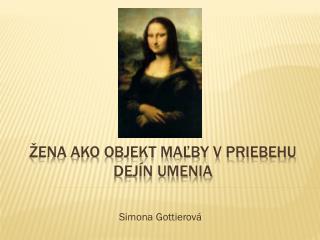 Žena ako objekt maľby v priebehu dejín umenia