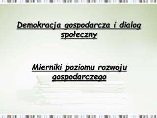 Demokracja gospodarcza i dialog społeczny