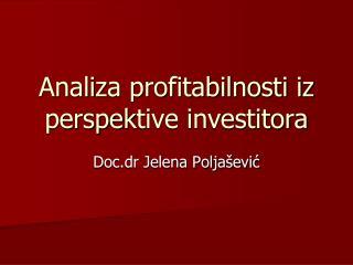Anali z a profitabilnosti i z  perspe k tive investitora