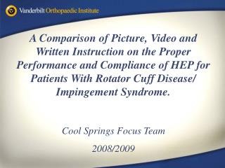 A Comparison of Picture, Video and Written Instruction on the Proper Performance and Compliance of HEP for Patients With