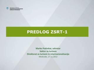 PREDLOG ZSRT-1