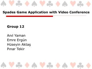 Spades Game Application with Video Conference