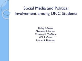 Social Media and Political Involvement among UNC Students