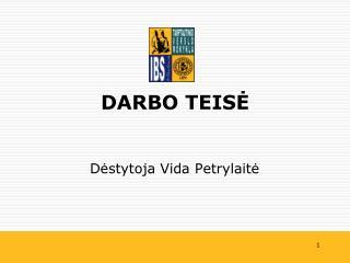 DARBO TEIS Ė