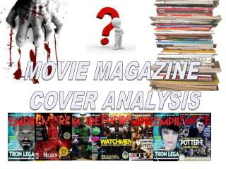 MOVIE MAGAZINE  COVER ANALYSIS