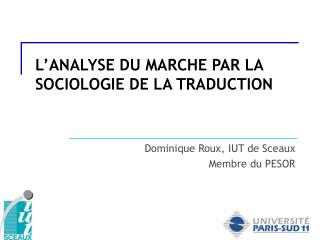 L'ANALYSE DU MARCHE PAR LA SOCIOLOGIE DE LA TRADUCTION