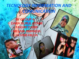 TECNOLOGY INFORMATION AND COMUNICATION