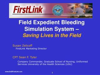 Susan Zelicoff     FirstLink Marketing Director CPT Sean F. Tyler