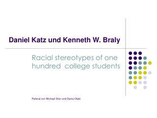 Daniel Katz und Kenneth W. Braly