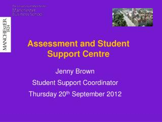 Assessment and Student Support Centre