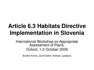 Article 6.3 Habitats Directive Implementation in Slovenia