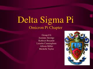 Delta Sigma Pi Omicron Pi Chapter