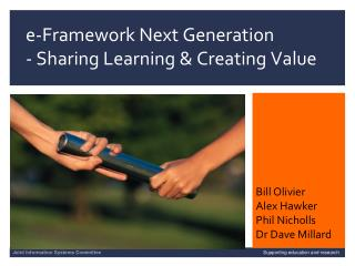 e-Framework Next Generation  - Sharing Learning & Creating Value