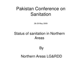 Pakistan Conference on Sanitation 28-29 May 2009