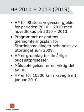 HP 2010 – 2013 (2019)