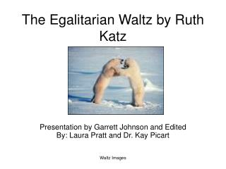 The Egalitarian Waltz by Ruth Katz