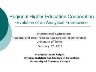 Regional Higher Education Cooperation                -Evolution of an Analytical Framework-
