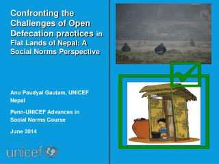 Anu Paudyal Gautam, UNICEF Nepal Penn-UNICEF Advances in Social Norms Course June 2014