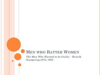Men who Batter Women