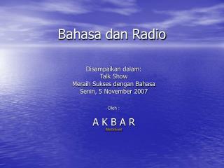 Bahasa dan Radio