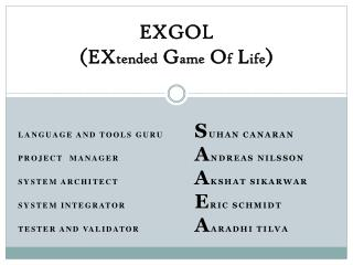 EXGOL (EX tended  G ame  O f  L ife )