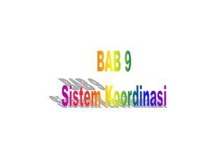 BAB 9 Sistem Koordinasi