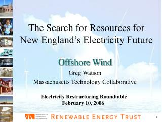 The Search for Resources for New England�s Electricity Future
