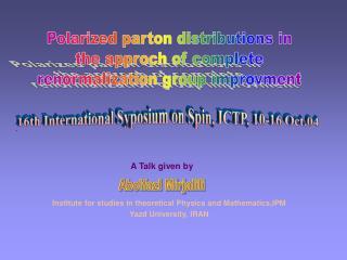 Institute for studies in theoretical Physics and Mathematics,IPM Yazd University, IRAN