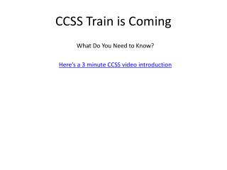 CCSS Train is Coming