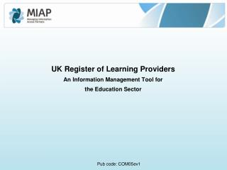 UK Register of Learning Providers An Information Management Tool for  the Education Sector