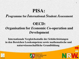 PISA:  Programme for International Student Assessment