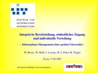 W. Bosse, W. Held, J. Lorenz, H.-J. Peter, B. Tröger Essen, 17.06.2004