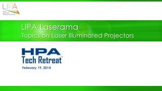 LIPA Laserama Topics on Laser Illuminated Projectors