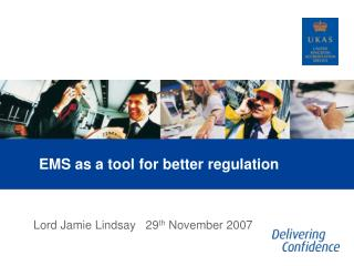 EMS as a tool for better regulation
