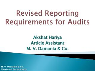 Revised Reporting Requirements for Audits
