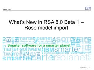 What�s New in RSA 8.0 Beta 1 � Rose model import