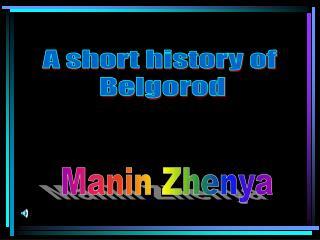 A short history of  Belgorod