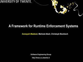 A Framework for Runtime Enforcement Systems