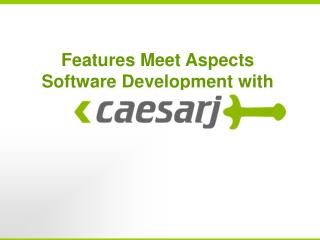 Features Meet Aspects  Software Development with