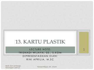 13. Kartu Plastik