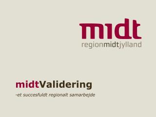 midt Validering