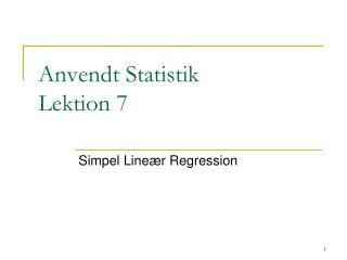 Anvendt Statistik Lektion 7