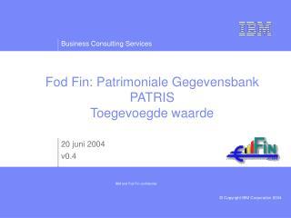 Fod Fin: Patrimoniale Gegevensbank PATRIS Toegevoegde waarde