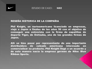 ESTUDIO DE CASO:        NIKE
