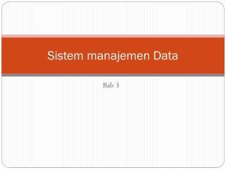 Sistem manajemen  Data