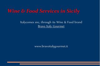 Wine & Food Services in Sicily