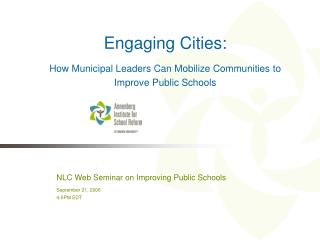 Engaging Cities: How Municipal Leaders Can Mobilize Communities to Improve Public Schools